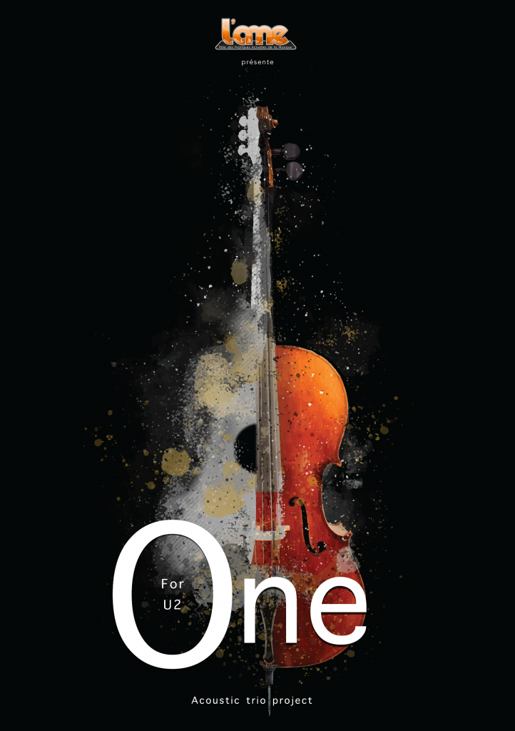 "Création ""One for U2, acoustic trio project"""